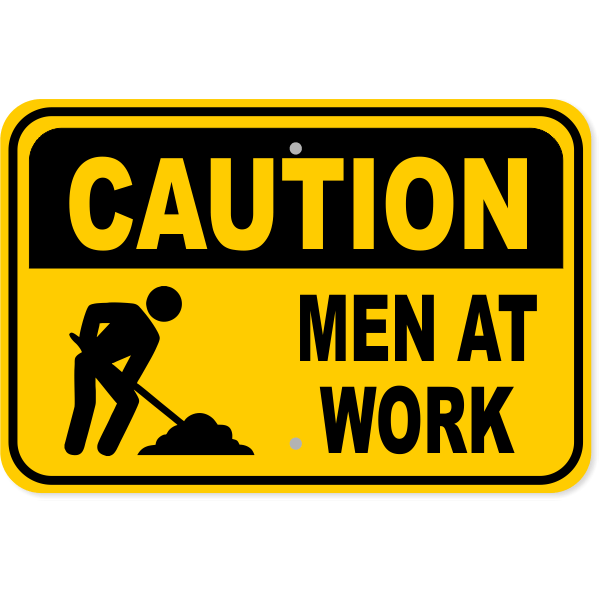 "Caution Men at Work Aluminum Sign | 12"" x 18"""