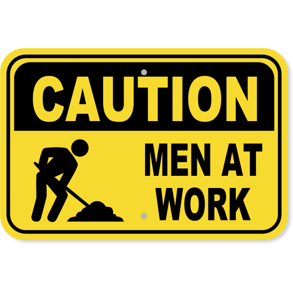 Caution Men at Work Aluminum Sign