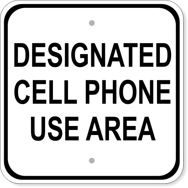 """Cell Phone Area Aluminum Sign 