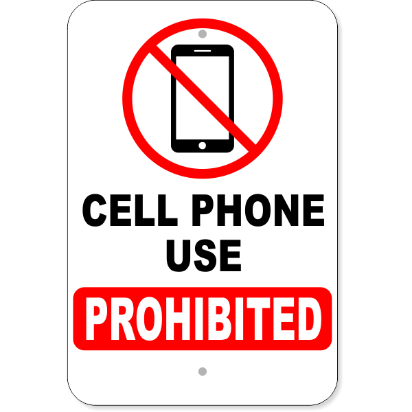 """Cell Phone Prohibited Aluminum Sign 