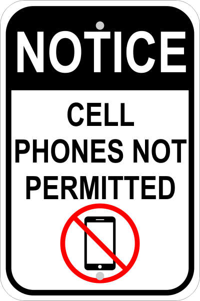 Cell Phones Not Permitted Sign