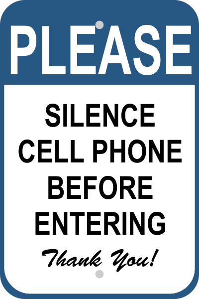 Silence Cell Phone Sign Custom Signs
