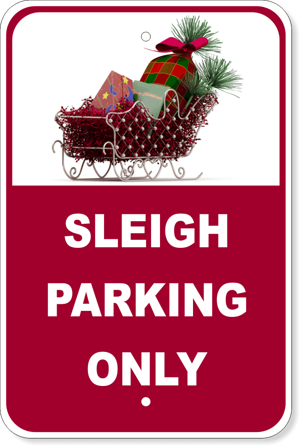 Sleigh Parking Only Metal Sign
