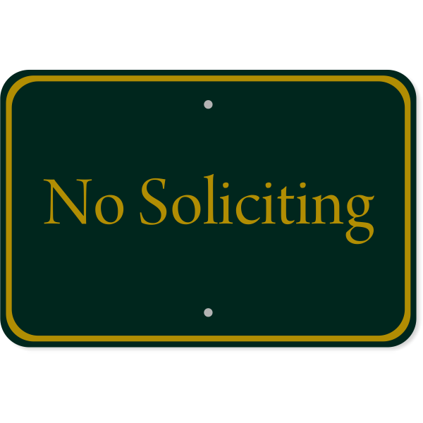 No Soliciting Club Sign | 12