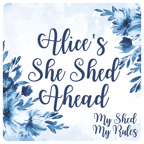 """Custom She Shed Ahead Floral Sign   12"""" x 12"""""""