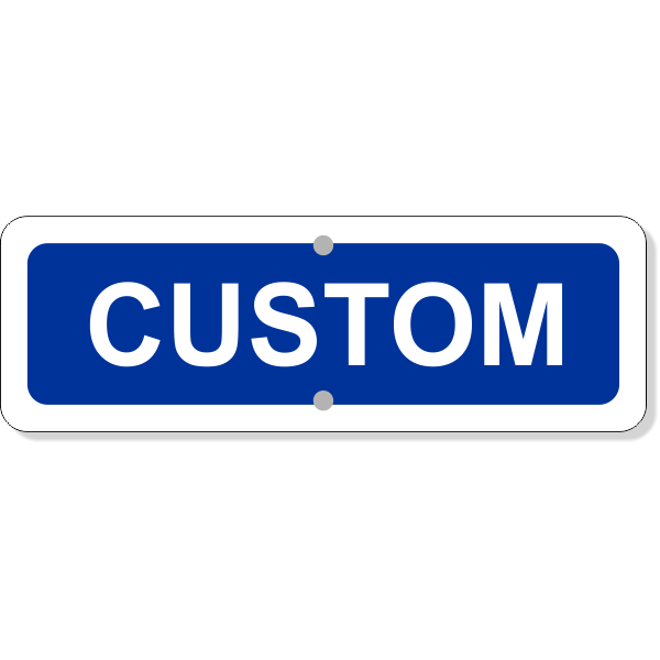 "Custom Text Add-On Aluminum Sign Blue | 4"" x 12"""
