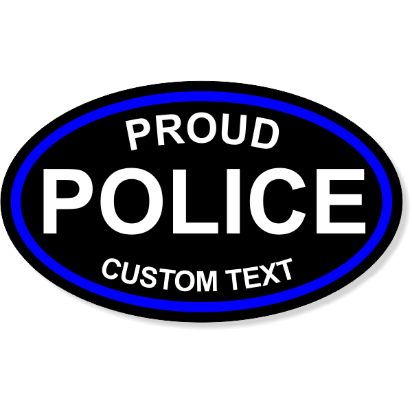 Custom Text Proud Police Oval Bumper Sticker | 3