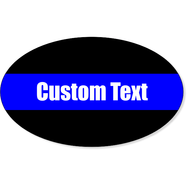 "Custom Text Thin Blue Line Oval Bumper Sticker | 3"" x 5"""