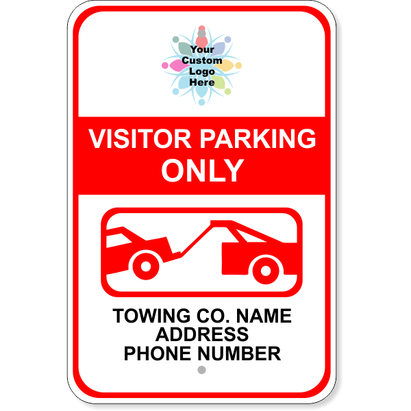 Custom Visitor Parking Only Tow Away Aluminum Sign | 18
