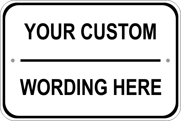 Custom Text Wide Sign