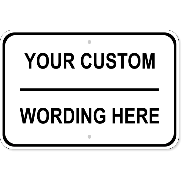 """Custom Text Wide Sign 