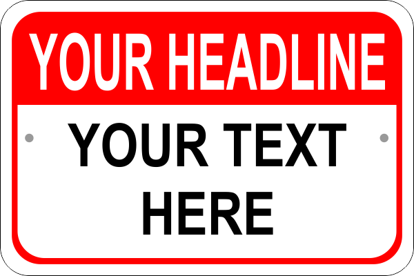 Custom Text Headline Wide Sign