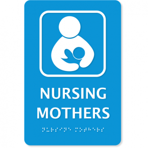 "Nursing Mothers ADA Sign with Braille | 9"" x 6"""