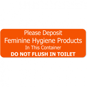 """Feminine Hygiene Products Engraved Plastic Sign 