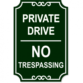 "Private Drive No Trespassing Engraved Sign | 18"" x 12"""