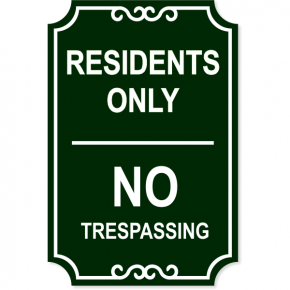 "Residents Only Engraved Trespassing Sign | 18"" x 12"""