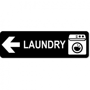"Laundry Left Sign | 3"" x 10"""