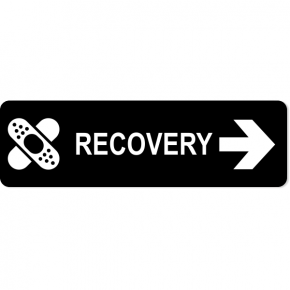 "Recovery Right Sign | 3"" x 10"""