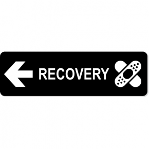 "Recovery Left Sign | 3"" x 10"""