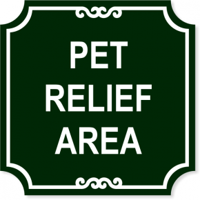 """Pet Relief Engraved Plastic Sign 