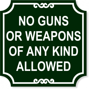 "No Weapons Sign | 12"" x 12"""