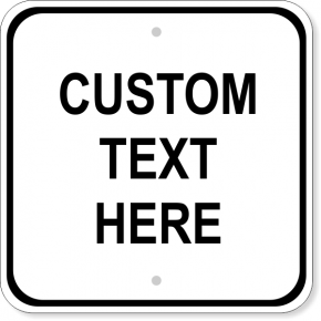 "Custom Text Square Sign | 12"" x 12"""