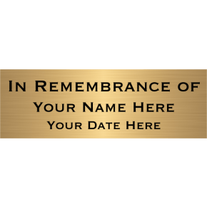 "In Remembrance Of Brass Plates | 2"" x 6"""