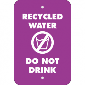 Vertical Do Not Drink Recycled Water Sign