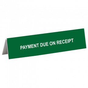 Payment Due Tent Sign