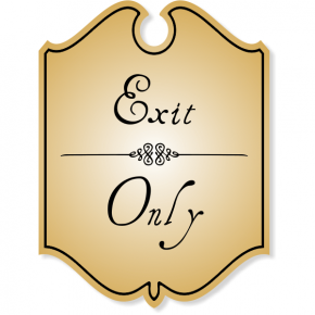 Shield Exit Only Engraved Sign with Vintage Style
