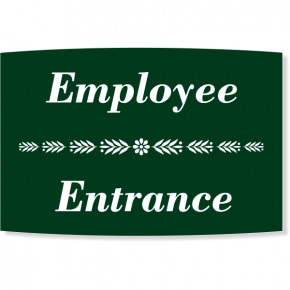 "Floral Engraved Plastic Employee Entrance Sign | 6"" x 8"""