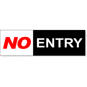 "No Entry Sign | 3"" x 10"""