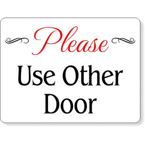 Please Use Other Door Color Sign