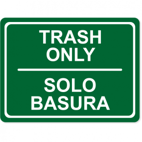 "Engraved Bilingual Trash Only Sign | 6"" x 8"""