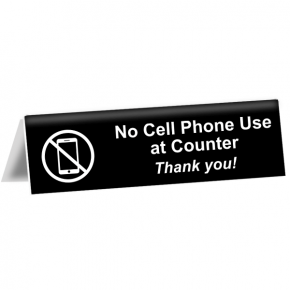 "No Cell Phone Use at Counter Tent Sign | 2"" x 8"""