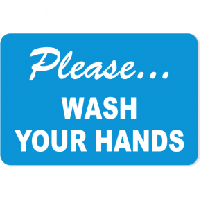 "Please Wash Your Hands Engraved Plastic Sign | 4"" x 6"""