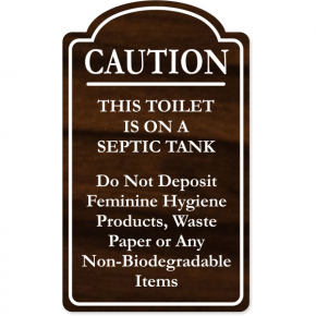 """Caution This Toilet Is On A Septic Tank Engraved Plastic Sign 