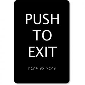 """ADA Push To Exit Sign 