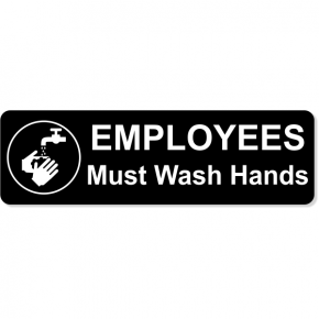 "Employees Must Wash Hands Engraved Plastic Sign | 3"" x 10"""