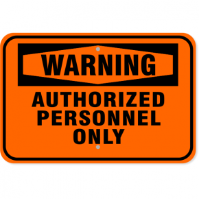 "Warning Authorized Personnel Only Aluminum Sign | 12"" x 18"""