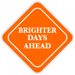 Brighter Days Ahead Diamond Sign