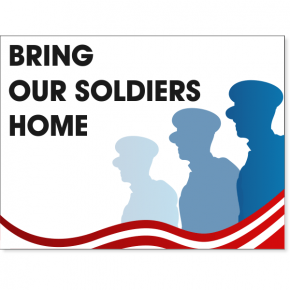 """Bring Our Soldiers Home Yard Sign 