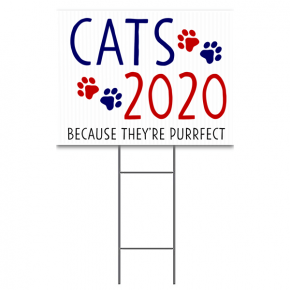 "Cats 2020 Yard Sign | 18"" x 24"""