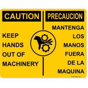 "Caution Bilingual Keep Hands Out of Machinery Full Color Sign | 8"" x 10"""