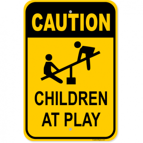 "Caution Children at Play Aluminum Sign | 18"" x 12"""