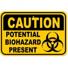 "Caution Potential Biohazard Present Aluminum Sign | 12"" x 18"""