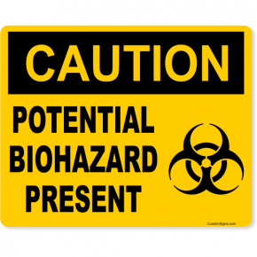 "Caution Potential Biohazard Present Full Color Sign | 8"" x 10"""