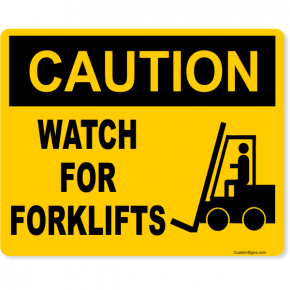 "Caution Watch for Forklifts Full Color Sign | 8"" x 10"""