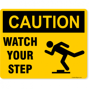 "Caution Watch Your Step Full Color Sign | 8"" x 10"""