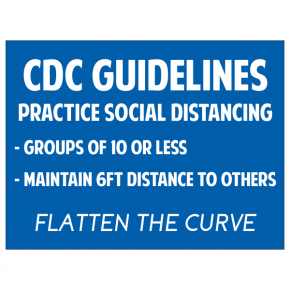 "CDC Guidelines Yard Sign | 18"" x 24"""